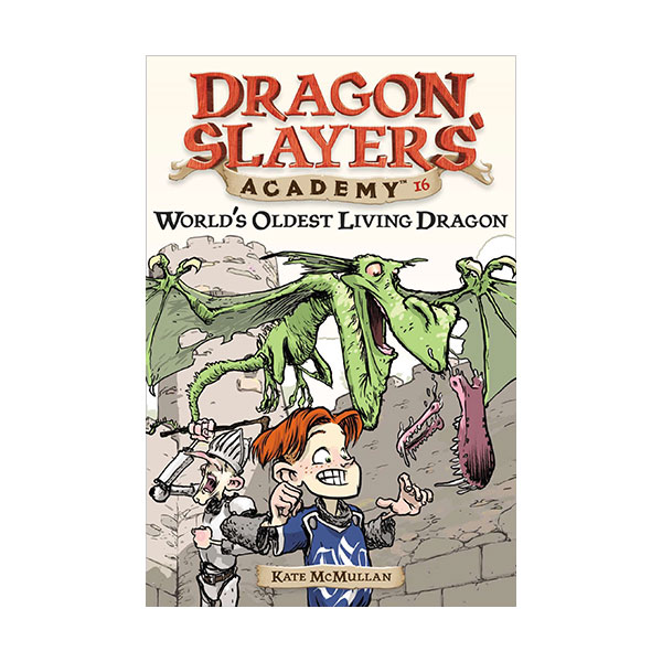RL 3.7 : Dragon Slayers' Academy Series #16: World's Oldest Living Dragon (Paperback)