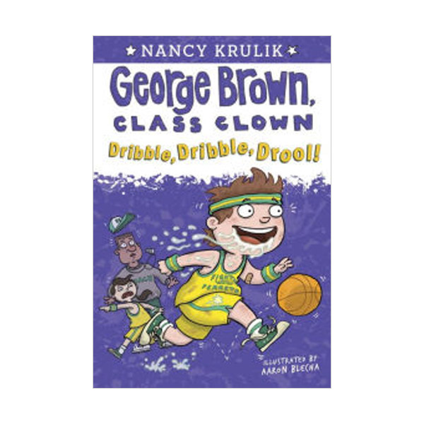 George Brown, Class Clown #18 : Dribble, Dribble, Drool (Paperback)