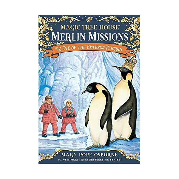 RL 3.7 : Magic Tree House : Merlin Missions #12 : Eve of the Emperor Penguin (Paperback)