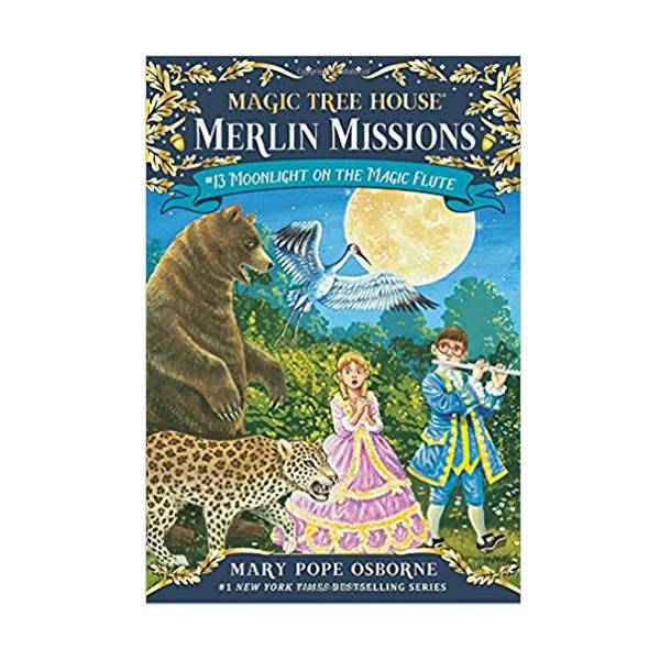Magic Tree House Merlin Missions #13 : Moonlight on the Magic Flute (Paperback)