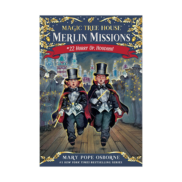 RL 3.7 : Magic Tree House : Merlin Missions #22 : Hurry Up, Houdini! (Paperback)