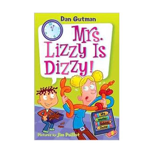 RL 3.7 : My Weird School Daze Series #9 : Mrs. Lizzy Is Dizzy! (Paperback)