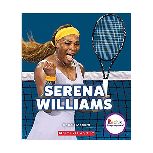 RL 3.7 : Rookie Biographies :Serena Williams : A Champion on and Off the Court : 세레나 윌리엄스 (Paperback)