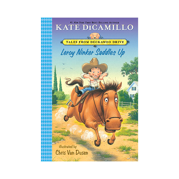 Tales from Deckawoo Drive #01 : Leroy Ninker Saddles Up (Paperback)
