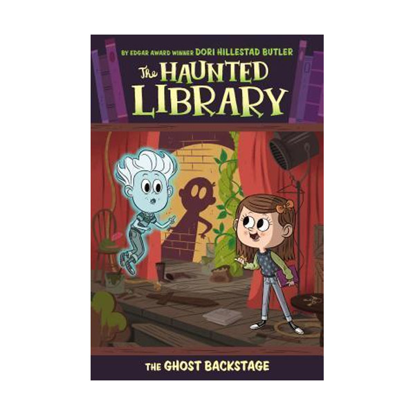 The Haunted Library #03 : The Ghost Backstage (Paperback)