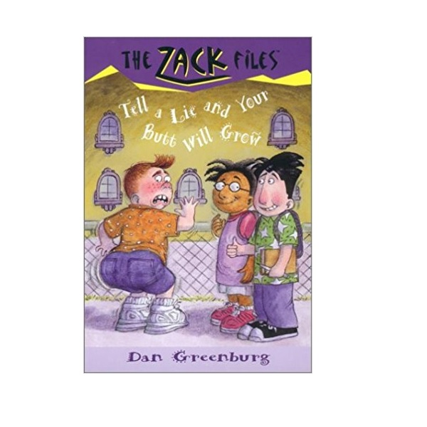 RL 3.7 : Zack Files Series #28 : Tell a Lie and Your Butt Will Grow (Paperback)