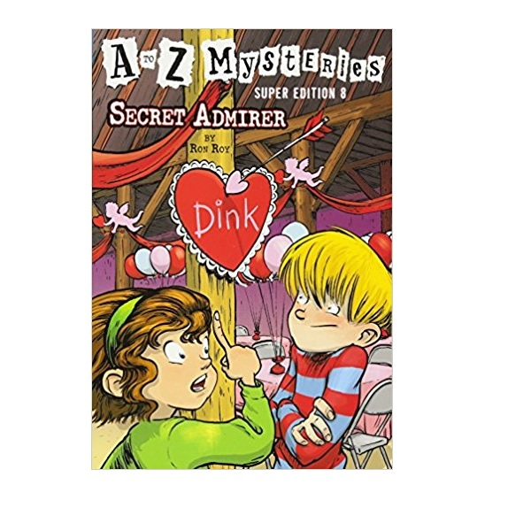 RL 3.8 : A to Z Mysteries Super Edition #08 : Secret Admirer (Paperback)