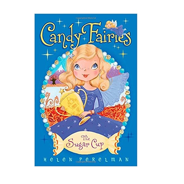 Candy Fairies #14 : The Sugar Cup (Paperback)