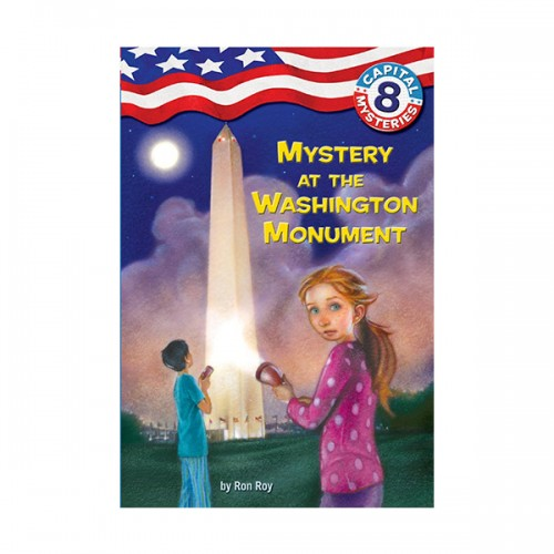 Capital Mysteries #08 : Mystery at the Washington Monument (Paperback)