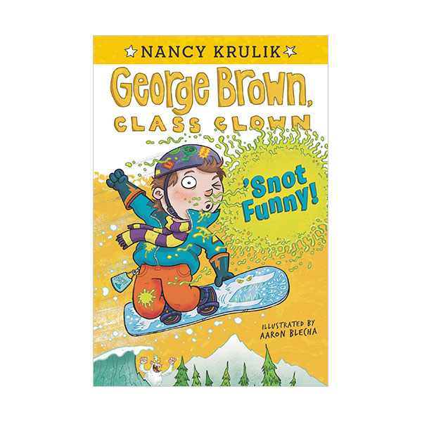 RL 3.8 : George Brown, Class Clown #14 : 'Snot Funny (Paperback)