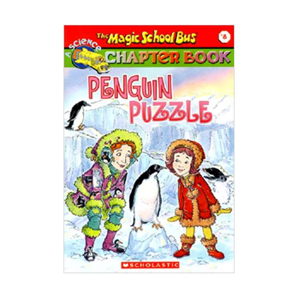 RL 3.8 : Magic School Bus Chapter Book Series #8 : Penguin Puzzle (Paperback)
