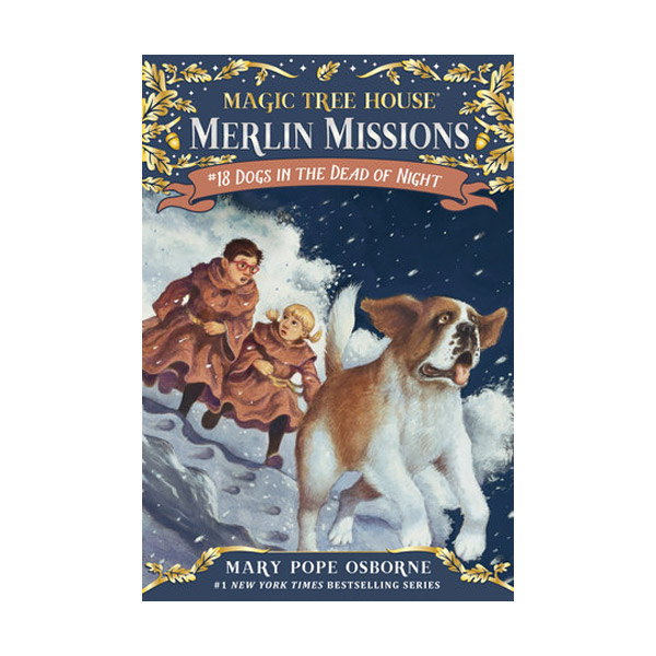 RL 3.8 : Magic Tree House : Merlin Missions #18 : Dogs in the Dead of Night (Paperback)