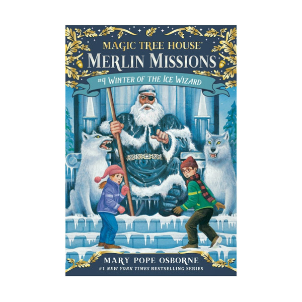 Magic Tree House Merlin Missions #04 : Winter of the Ice Wizard (Paperback)