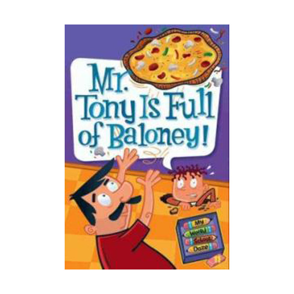 RL 3.8 : My Weird School Daze Series #11 : Mr. Tony Is Full of Baloney! (Paperback)