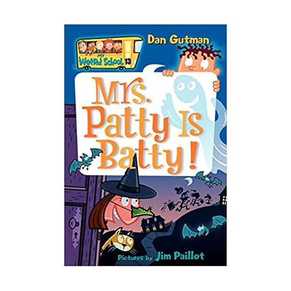 RL 3.8 : My Weird School Series #13 : Mrs. Patty Is Batty! (Paperback)
