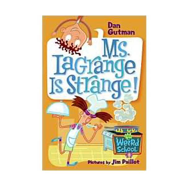 RL 3.8 : My Weird School Series #8 : Ms. LaGrange Is Strange! (Paperback)