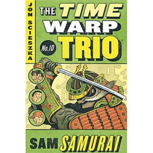 RL 3.8 : The Time Warp Trio #10 : Sam Samurai(Paperback)