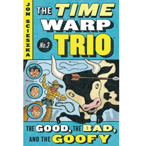 RL 3.8 : The Time Warp Trio #3 : The Good, the Bad, and the Goofy (Paperback)