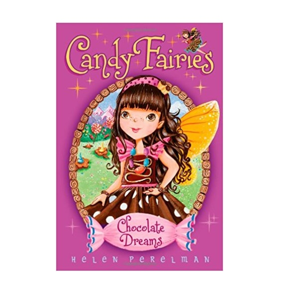 Candy Fairies #1 : Chocolate Dreams (Paperback)