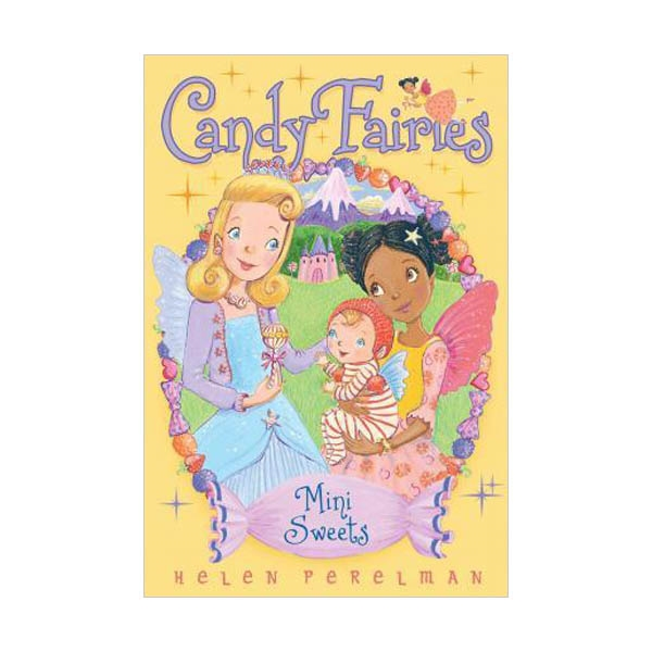 Candy Fairies #20 : Mini Sweets (Paperback)