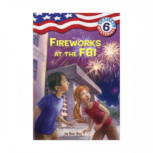 Capital Mysteries #06 : Fireworks at the FBI (Paperback)