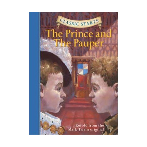 RL 3.9 : Classic Starts : The Prince and the Pauper (Hardcover)