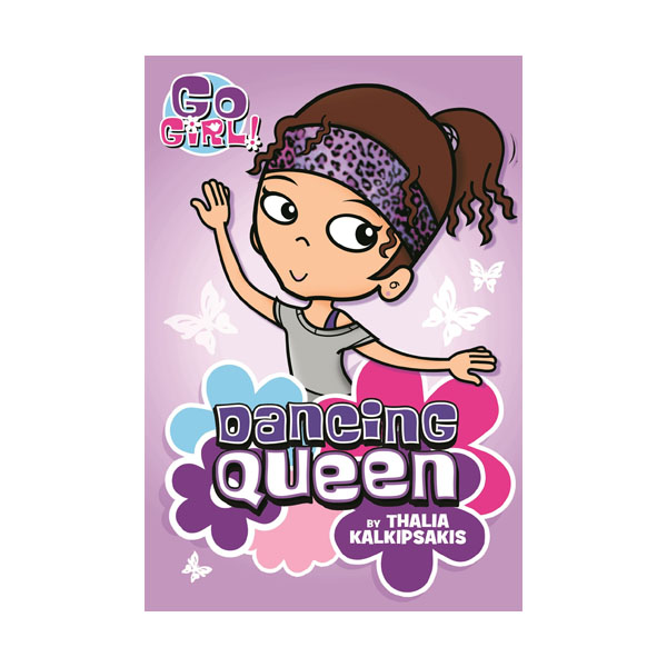 Go Girl! #01 : Dancing Queen (Paperback)