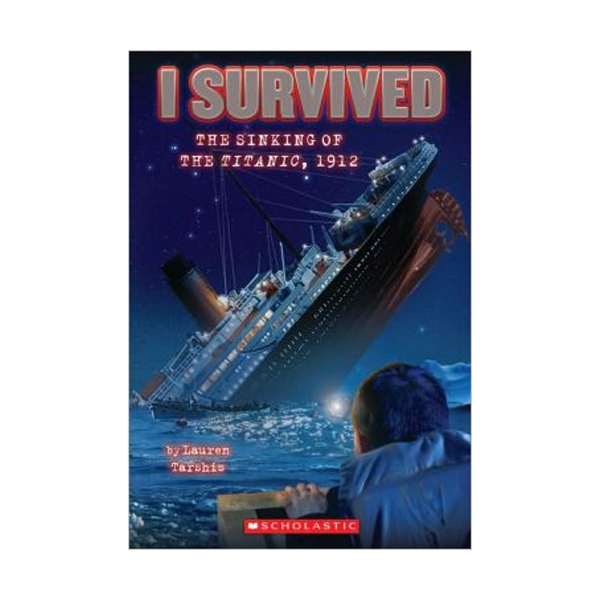 I Survived #01 : I Survived the Sinking of the Titanic, 1912 (Paperback)