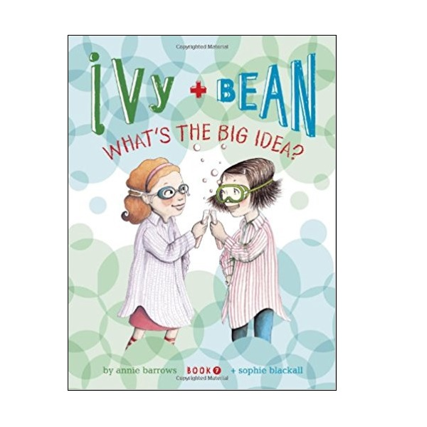 RL 3.9 : Ivy and Bean #7 : What's the Big Idea? (Paperback)