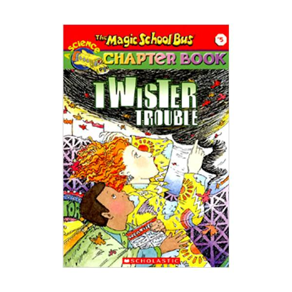 RL 3.9 : Magic School Bus Chapter Book Series #5 : Twister Trouble (Paperback)