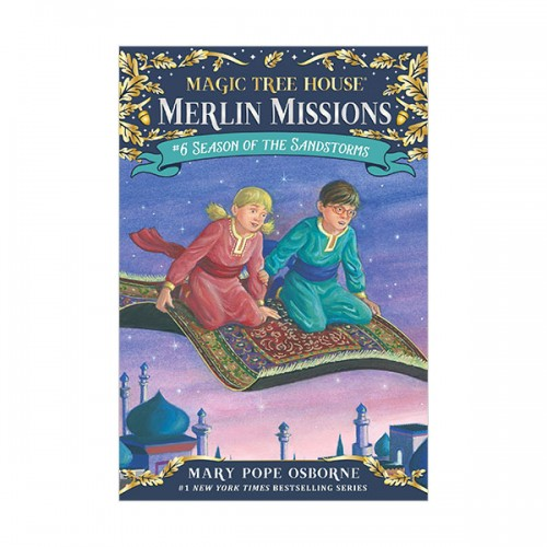 Magic Tree House Merlin Missions #06 : Season of the Sandstorms (Paperback)