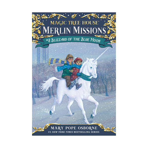 Magic Tree House Merlin Missions #08 : Blizzard of the Blue Moon (Paperback)
