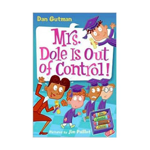 RL 3.9 : My Weird School Daze Series #1 : Mrs. Dole Is Out of Control! (Paperback)