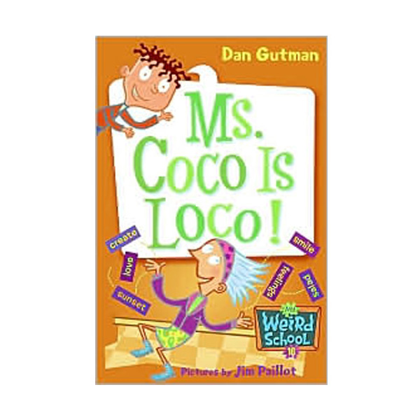 RL 3.9 : My Weird School Series #16 : Ms. Coco Is Loco! (Paperback)