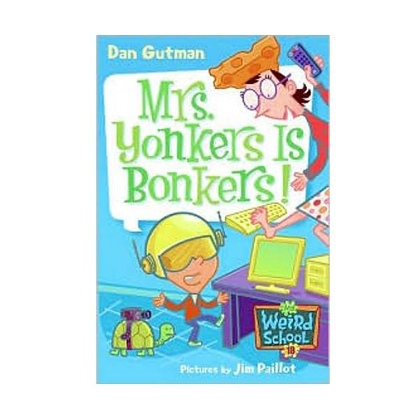 RL 3.9 : My Weird School Series #18 : Mrs. Yonkers Is Bonkers! (Paperback)