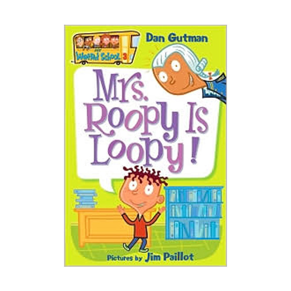 RL 3.9 : My Weird School Series #3 : Mrs. Roopy Is Loopy! (Paperback)