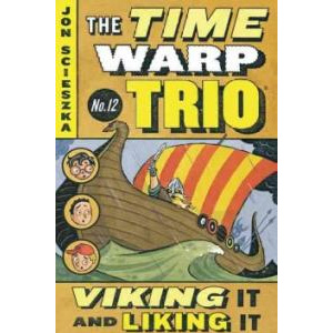 RL 3.9 : The Time Warp Trio #12 : Viking It and Liking It (Paperback)