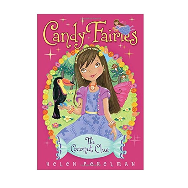 Candy Fairies #17 : The Coconut Clue (Paperback)