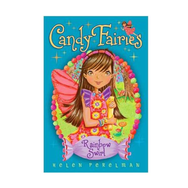 Candy Fairies #2 : Rainbow Swirl (Paperback)