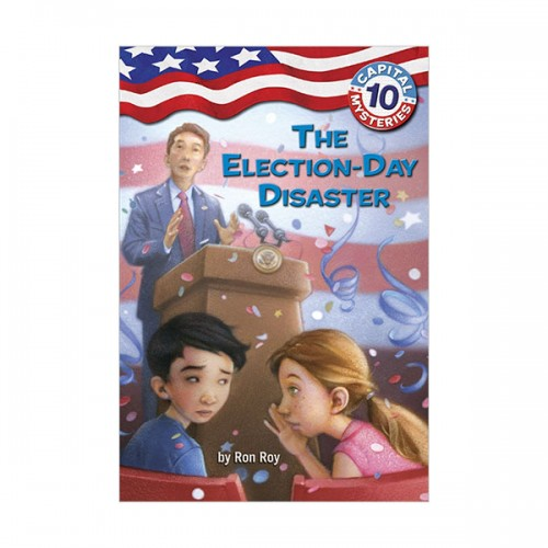 Capital Mysteries #10 : The Election-Day Disaster (Paperback)
