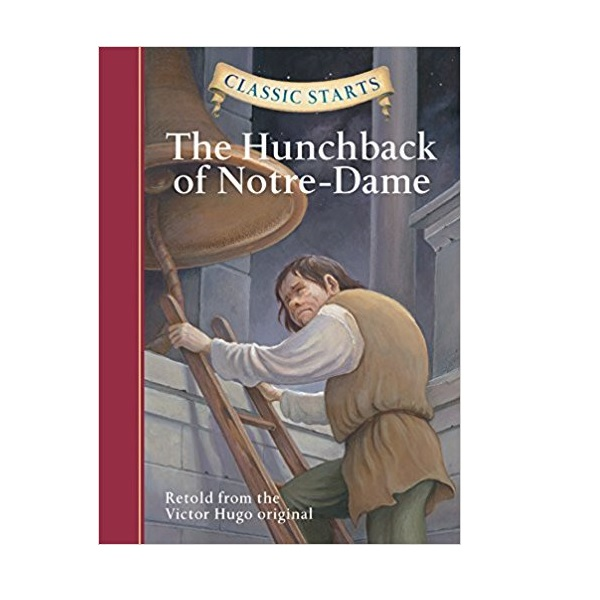 RL 4.0 : Classic Starts : The Hunchback of Notre-dame (Hardcover)