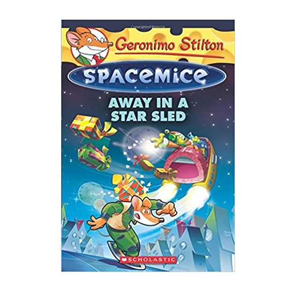 RL 4.0 : Geronimo : Spacemice #08 : Away in a Star Sled (Paperback)