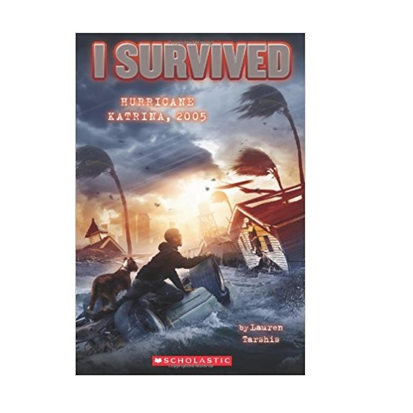 I Survived #03 : I Survived Hurricane Katrina, 2005 (Paperback)