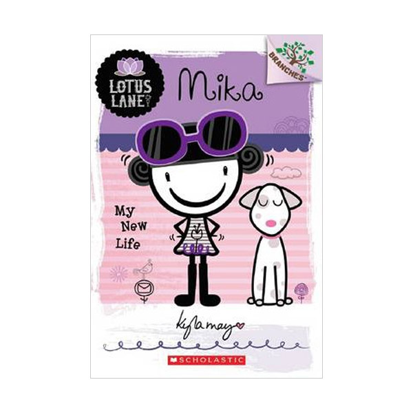 Lotus Lane #04 : Mika : My New Life (A Branches Book)(Paperback)