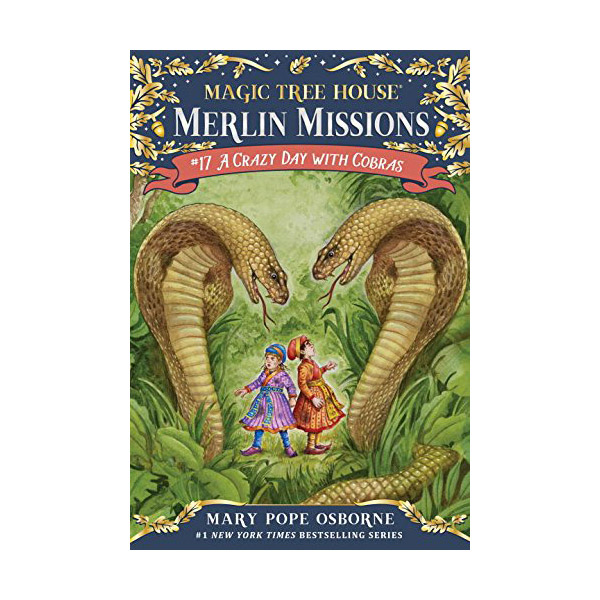 Magic Tree House Merlin Missions #17 : A Crazy Day with Cobras (Paperback)