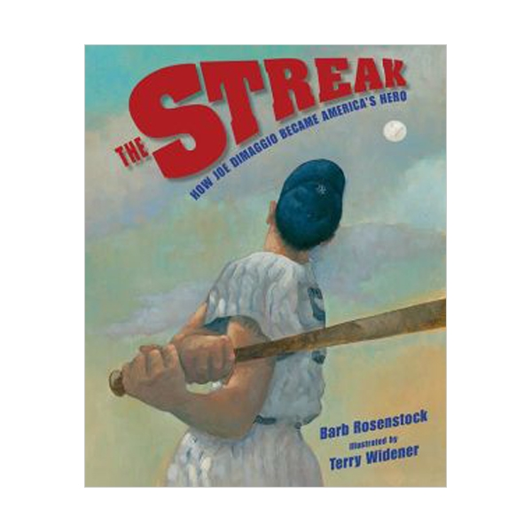 RL 4.0 : School and Library : The Streak : How Joe DiMaggio Became America's Hero (Hardcover)