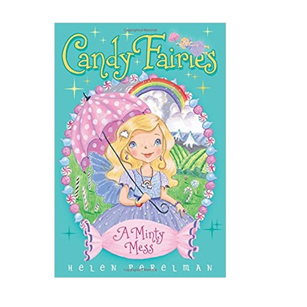 Candy Fairies #19 : A Minty Mess (Paperback)