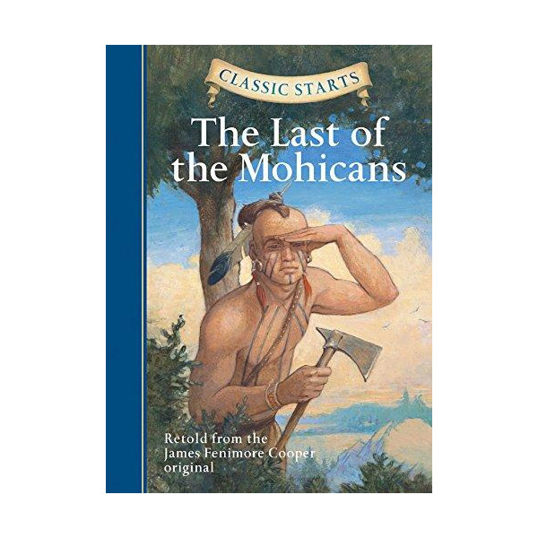RL 4.1 : Classic Starts : The Last Of The Mohicans (Hardcover)