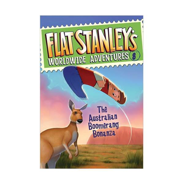 Flat Stanley's Worldwide Adventures Series #08 : The Australian Boomerang Bonanza (Paperback)