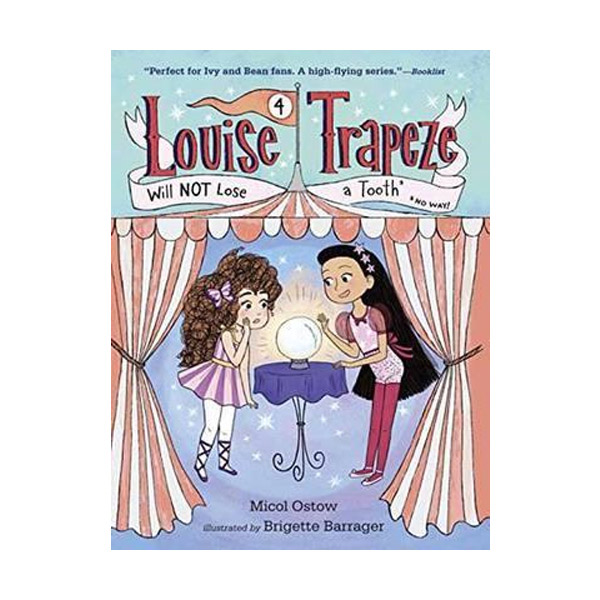 RL 4.1 : Louise Trapeze #4 : Will NOT Lose a Tooth (Paperback)